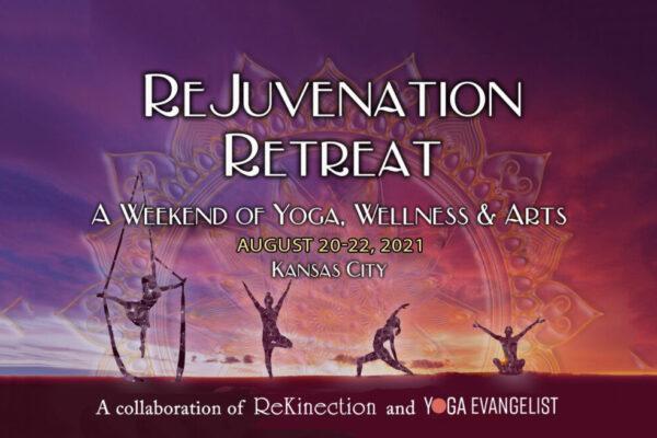 Rejuvenation Retreat Kansas City yoga weekend August 20-22