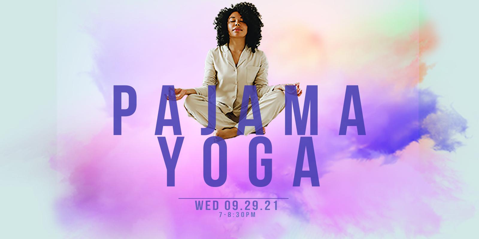 Pajama Yoga: Yin + Nidra + Sound